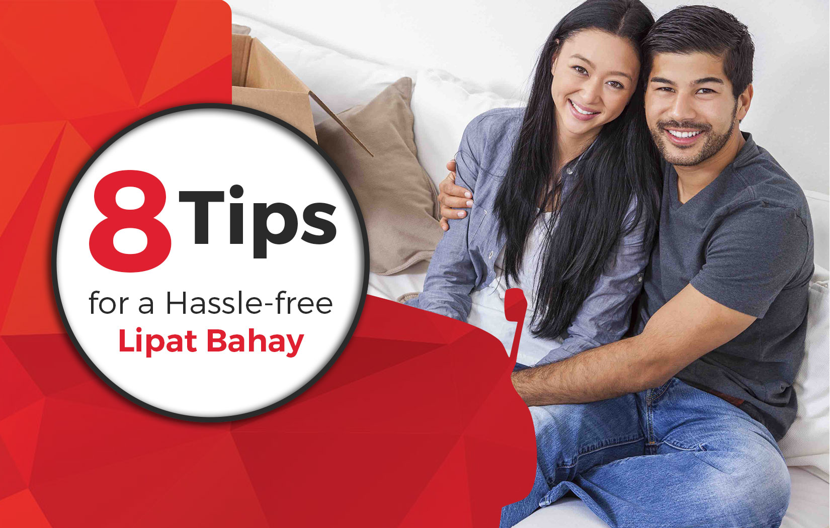 8 Tips for a Hassle Free Lipat Bahay