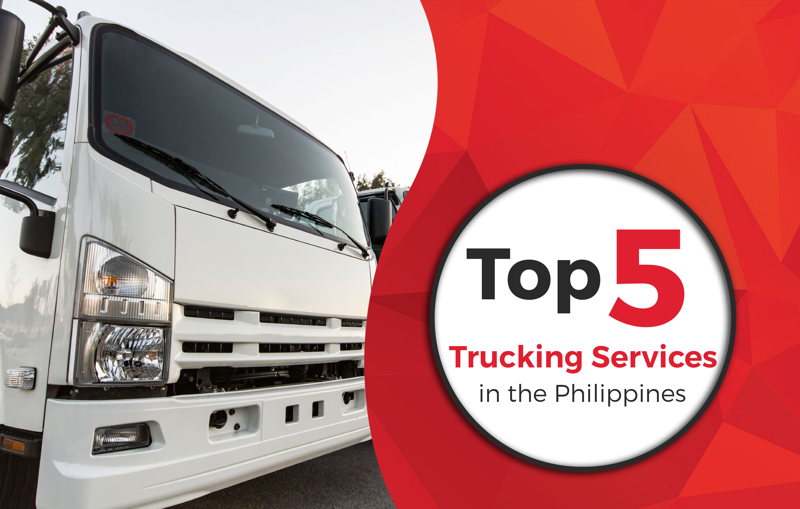 Top 5 trucking services in the philippines