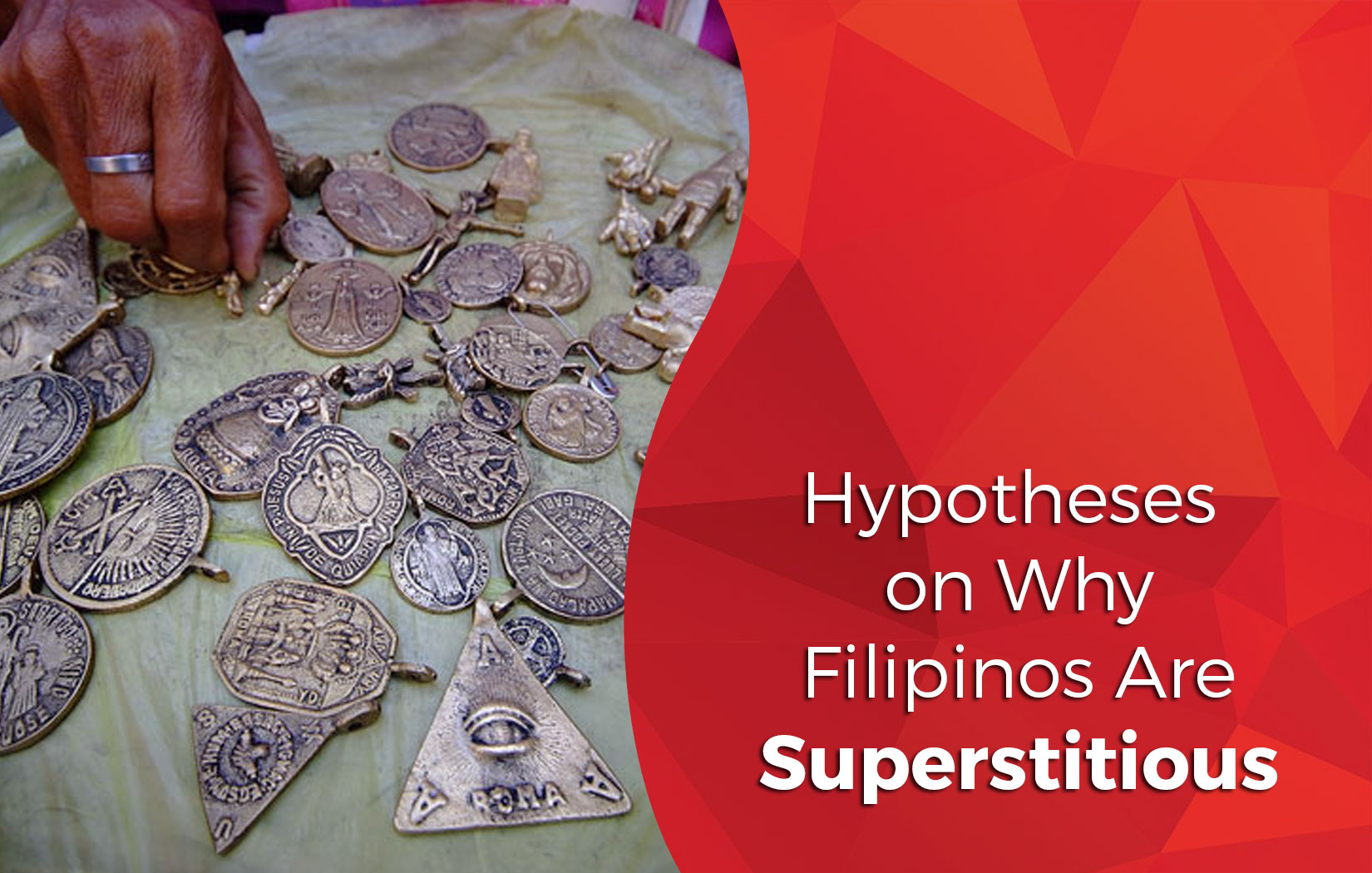 Why Filipinos are Superstitious